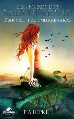 Die Legende der Meerjungfrauen I: Über Nacht zur Meerjungfrau