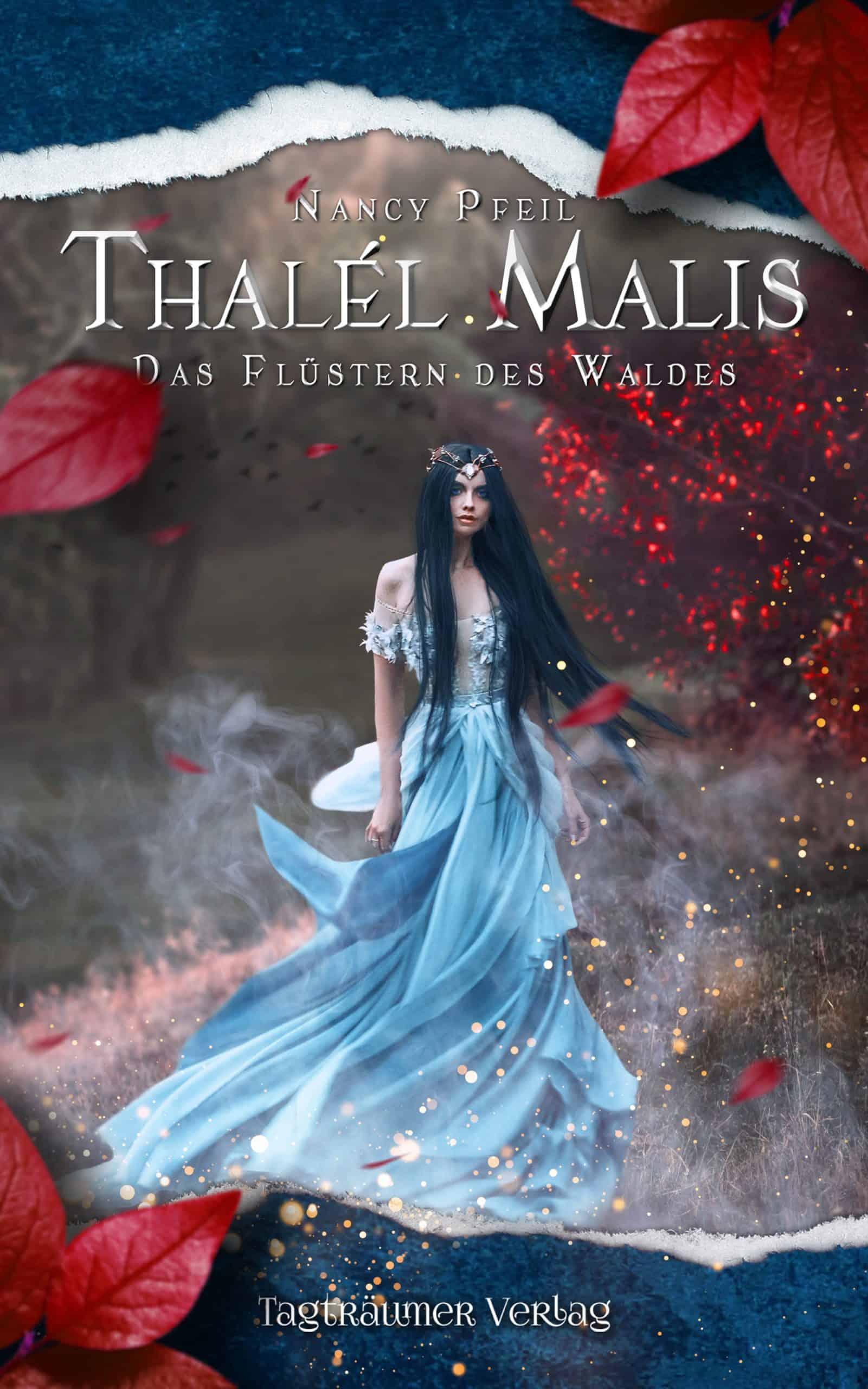 Thalél Malis III: Das Flüstern des Waldes