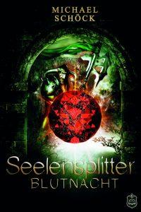 Seelensplitter II: Blutnacht