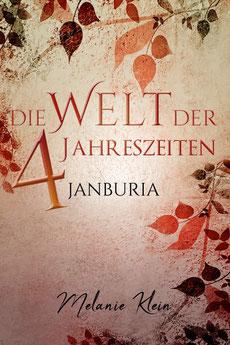 Die Welt der 4 Jahreszeiten III: Janburia