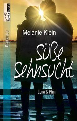 Lena und Phin II: Süße Sehnsucht