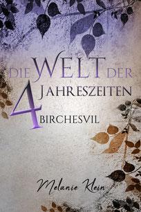 Die Welt der 4 Jahreszeiten II: Birchesvil