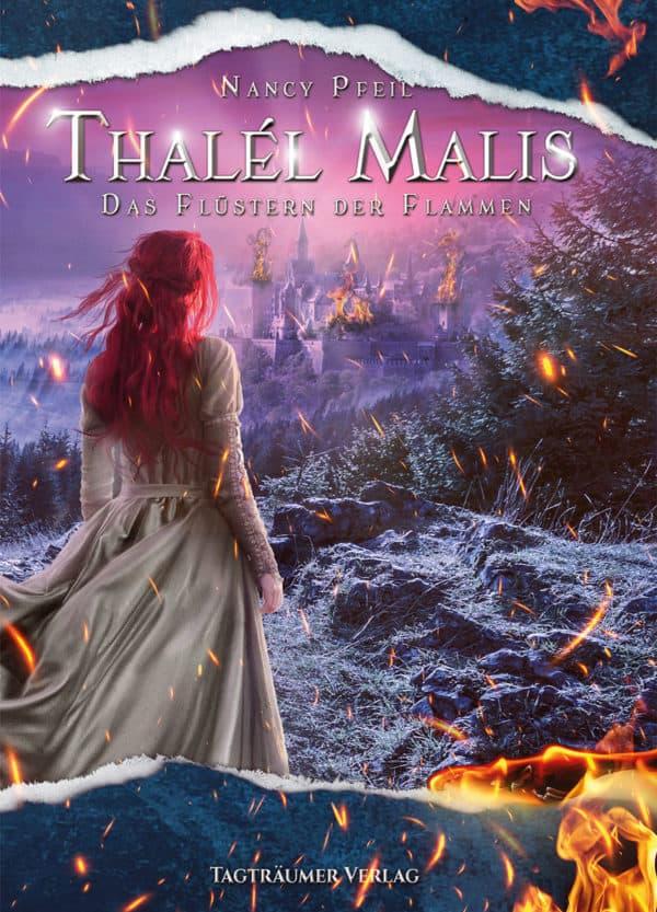 Thalél Malis I: Das Flüstern der Flammen