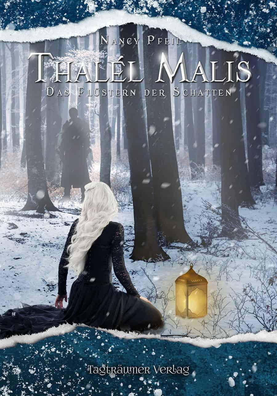 Thalél Malis II: Das Flüstern der Schatten